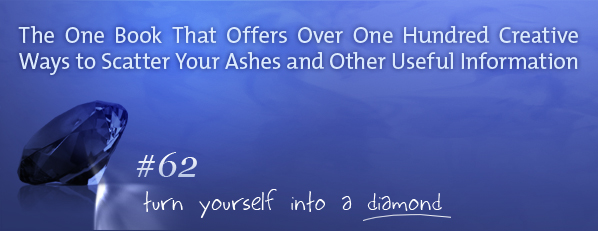 The One Book That Offers Over One Hundred Creative Ways to Scatter Your Ashes and Other Useful Information